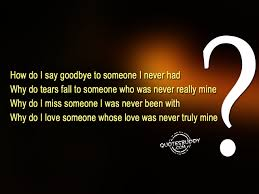 Saying Goodbye To A Loved One Quotes by Sad Quotes Graphics Page 4