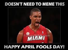 Funny April Fools Memes - happy april fools day nba funny moments