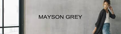 mayson grey mayson grey メイソングレイの通販 zozotown