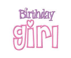 birthday girl birthday girl applique machine embroidery design