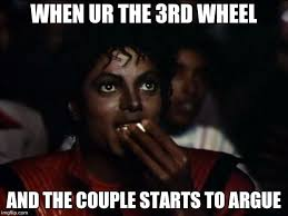 3rd Wheel Meme - michael jackson popcorn meme imgflip