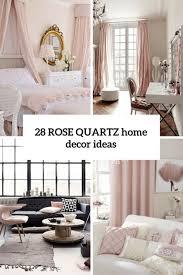 pantone s 2016 color 28 quartz home décor ideas digsdigs