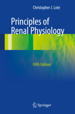Principles Of Anatomy And Physiology Ebook Principles Of Renal Physiology Christopher Lote Springer