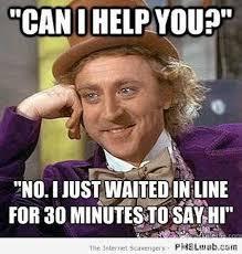 Can I Meme - 16 can i help you meme pmslweb