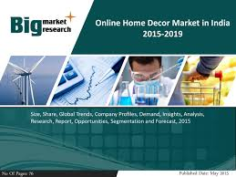 home decor india online online home decor market in india 2015 2019 pdf docdroid