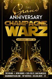 champagne warz 5 at the grand nightclub in san francisco tickets