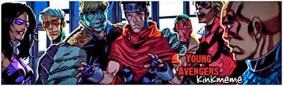 Avengers Kink Meme - ya kink meme young avengers slash