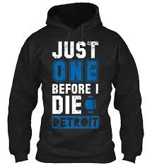 detroit lions just one before i die