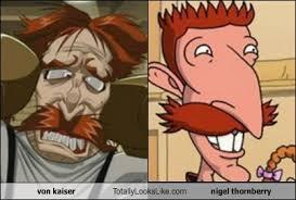 Nigel Thornberry Meme - von kaiser totally looks like nigel thornberry totally looks like