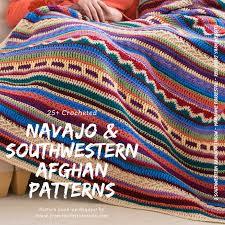 Southwestern Style Southwestern Style Crochet Blanket Patterns Navajo Afghan