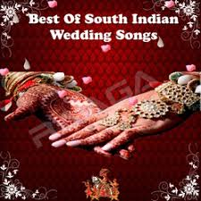 wedding wishes songs best of south indian wedding songs songs best of south