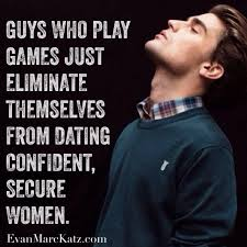 evan marc katz on twitter real men don t play games use