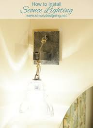 How To Install Bathroom Light Fixture by How To Install Sconce Lighting