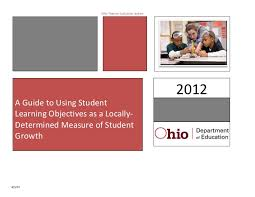 a guide to using student learning objectives as a locally determined u2026