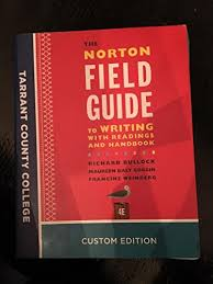 the norton field guide to the norton field guide to writing with readings and handbook 4e