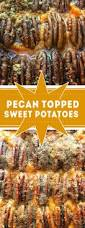 sweet potato recipes thanksgiving pecan topped sweet potatoes