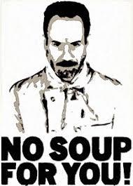 No Soup For You Meme - meme paintings fine art america