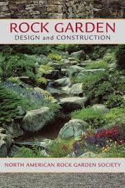 Rock Garden Society Rock Garden Design And Construction By American Rock Garden