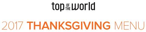 top of the world thanksgiving 2017 menu