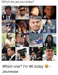 Which Meme Are You - which leo are you today 4 6 10 12 which one i m 6 today