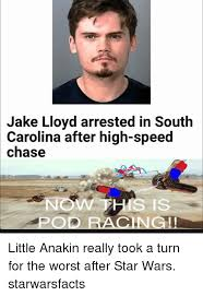 South Carolina Memes - jake lloyd arrested in south carolina after high speed chase now