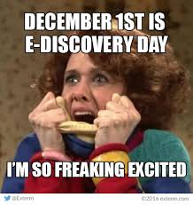 Excited Meme - friday funnies exterro s e discovery meme series e discovery day