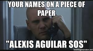 Sos Meme - your names on a piece of paper alexis aguilar sos american me