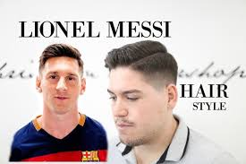 lionel messi hairstyle 2016 men u0027s haircut inspiration youtube