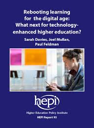 hepi rebooting learning for the digital age what next for