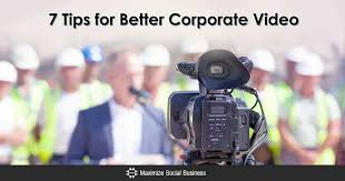 Corporate Video Seven Tips For Better Corporate Video