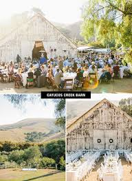 Wedding Venues In California The 24 Best Barn Venues For Your Wedding Green Wedding Shoes