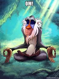 Meme Om - om rafiki meditating lion king make a meme