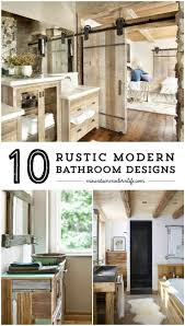 Modern Bathroom Design Best 20 Rustic Modern Bathrooms Ideas On Pinterest Bathroom