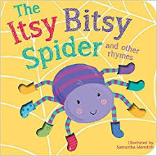 itsy bitsy spider and other rhymes 9781589255500