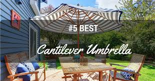 Best Cantilever Patio Umbrella Best Cantilever Umbrella Reviews 2017 Top For The Money