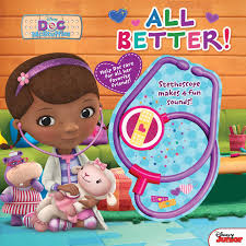 doc mcstuffins get better disney doc mcstuffins all better book by disney doc mcstuffins