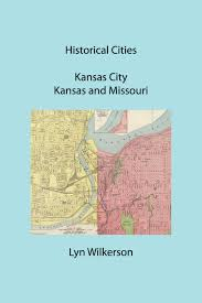 Map Of Kansas City Mo Historical Cities Kansas City Ks And Mo Now Available Historic