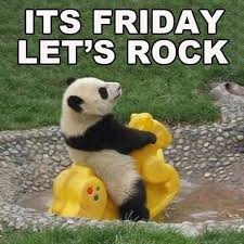 Happy Weekend Meme - its friday lets rock quotes quote friday panda days of the week