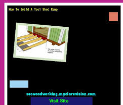 How To Build A Small Shed Ramp by How To Build A Shed Ramp Plans 105759 Woodworking Plans And