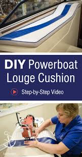 How To Reupholster Boat Cushions Do It Yourself How To Recover A Vinyl Boat Seat Boat Upholstery