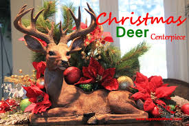 christmas deer centerpiece unique floral arrangements by rose fisher