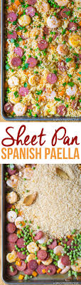 light and easy dinner spanish paella sheet pan dinner a spicy perspective