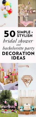 simple bridal shower 50 simple and stylish diy bridal shower bachelorette decoration