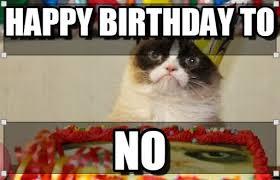 Grumpy Cat Meme Happy Birthday - happy birthday grumpy cat meme