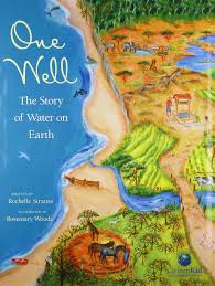 one well the story of water on earth citizenkid rochelle