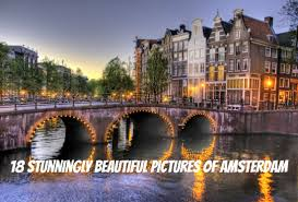 18 stunningly beautiful pictures of amsterdam netherlands tourism