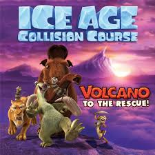 ice age collision course volcano to the rescue book by mike