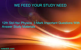 12th std hsc physics 3 mark important questions with answer study