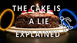 The Cake Is A Lie Meme - portal the cake is a lie the best cake of 2018