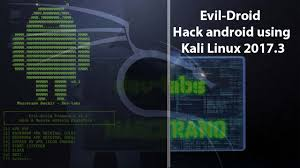 hack android evil droid framework hack android using kali linux 2017 3